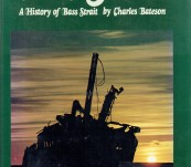 "A History of Bass Strait ""Dire Strait"" – Bateson"