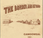 The Border and Beyond – Camooweal 1884 – Queensland History – Lillian Miller.