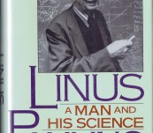 Linus Pauling [Two Times Nobel Prize Winner] – Biography – A Man and His Science –  Anthony Serafini (Introduction Isaac Asimov)