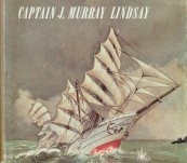 By the Wind (The Voyage of the Bengairn) – Captain J Murray Lindsay