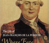 The Life of Jean-Francois de La Perouse – Where Fate Beckons. – John Dunmore