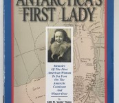 "Antarctica's First Lady  – Edith M ""Jackie"" Ronne."