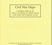 Civil War Maps – A Graphic Index to the Atlas to Accompany the Official Records of the Union and Confederate Armies.
