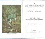 The Last of the Tasmanians; or The Black War of Van Diemen's Land – James Bonwick