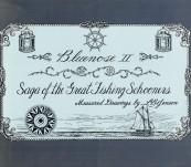 Bluenose II: Saga of the Great Fishing Schooners –  L.B. Jenson