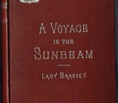 A Voyage in the Sunbeam – Lady Brassey – 1894