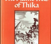 The Flame Trees of Thika – Memories of an African Childhood – Elspeth Huxley