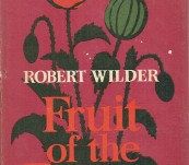 Fruit of the Poppy – Robert Wilder First Edition 1965
