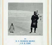 "The Voyage of the ""Scotia"" – Being the Record of a Voyage of Exploration in the Antarctic Seas By R.N. Rudmose Brown, J.H.H. Pirie and R.C. Mossman"
