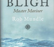 Bligh – Master Mariner – Rob Mundle