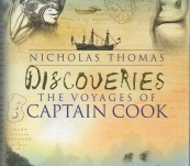 Discoveries – The Voyages of Captain Cook – Nicholas Thomas