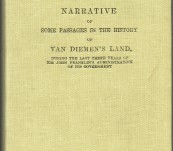 Narrative of Some Passages in the History of Van Diemen's Land, during the Last Three Years of Sir John Franklin's Administration of its Government