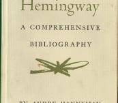 Ernest Hemingway – A Comprehensive Bibliography – Compiled and described by Audre Hanneman.