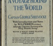 A Voyage Round the World – Captain George Shelvocke – Seafarers' Library Issue 1928