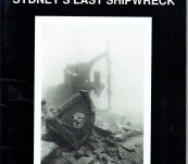Myola – Sydney's Last Shipwreck – John Riley and Peter Fields
