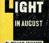 Light in August – William Faulkner