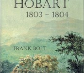 The Founding of Hobart 1803-1804 – Frank Bolt