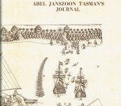 Tasman's Journal  – Abel Janszoon Tasman's Journal of His Discovery of Van Diemen's Land and New Zealand in 1642, …