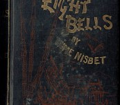 Eight Bells – A Tale of the Sea and the Cannibals of New Guinea – Hume Nisbet – 1889
