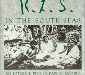 R.L.S. [Robert Louis Stevenson] in the South Seas – An Intimate Photographic Record