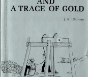 [A History of the Aclare Mine – South Australia] – Silver and a Trace of Gold – J.K. Chilman
