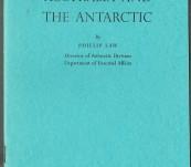 Australia and the Antarctic – The John Murtagh Macrossan Lecture – 1960 – Phillip Law