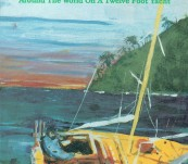 500 Days – Around the World On a Twelve Foot Yacht – Serge Testa – Signed First Privately Published