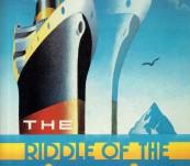 Riddle of the Titanic –  Robon Gardiner & Dan Van der Vat