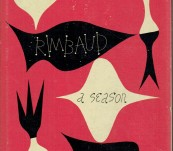 A Season in Hell (Une Saison en Enfer) – Arthur Rimbaud – A special Edition from New Directions with collected designer Alvin Lustig Dust Jacket.