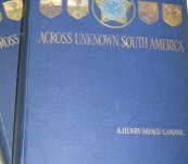 Across Unknown South America – 2 Volumes – Henry Savage-Landor – First Edition 1913