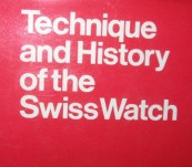 Technique and History of the Swiss Watch – Jaquet & Chapius