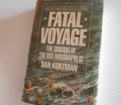 Fatal Voyage – The Sinking of the USS Indianapolis – Dan Kurzman