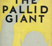 The Pallid Giant – Pierrepont B. Noyes – 1927 Science Fiction