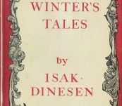 Winter's Tales – Isak Dinesen (author of Out of Africa)