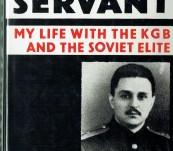 Secret Servant – My Life with the KGB and the Soviet Elite – Ilya Dzhirkvelov