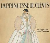 La Princesse de Cleves – Madame de la Fayette – With Aquarelle by Edith Follet – 1920′s