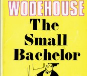 The Small Bachelor – P.G. Wodehouse – New Edition 1970