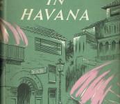 Our Man in Havana – Graham Greene