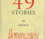 The First 49 Stories – Ernest Hemingway