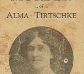 The Murder of Alma Tirtschke – A Challenge to T.C. Brennan – By Madame Ghurka Prenologist 1923