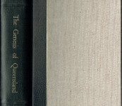 The Genesis of Queensland An Account of the First Exploring Journeys  to and Over the Darling Downs …  Henry Stuart Russell