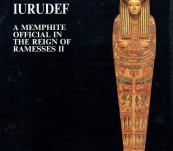 The Tomb of Iurudef –  A Memphite Official in the Reign of Ramesses II – Maarten Raven
