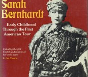 """The Memoirs of Sarah Bernhardt  – and her novel """"In the Clouds"""" – Edited Sandy Lesberg"""