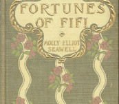 The Fortunes of Fifi – Molly Elliot Seawell – First Edition 1903
