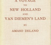 A Narrative of a Voyage to New Holland and Van Diemen's Land by Amaso Delano