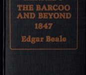 Kennedy – The Barcoo and Beyond 1847 – Beale – Limited Signed Edition