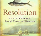 Resolution – Captain Cook's Second Voyage of Discovery – Peter Aughton.