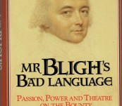 Bligh's Bad Language – Passion, Power and Theatre on the Bounty – Greg Dening