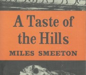 A Taste of the Hills – Miles Smeeton – First Edition 1961