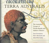 Encountering Terra Australia – The Australian Voyages of Nicolas Baudin and Matthew Flinders – Fornasiero, Monteath and West-Sooby